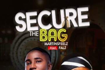 VIDEO: Martinsfeelz ft Falz – Secure The Bag