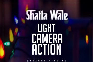 Shatta Wale – Lights, Camera, Action (Mobasa Riddim)