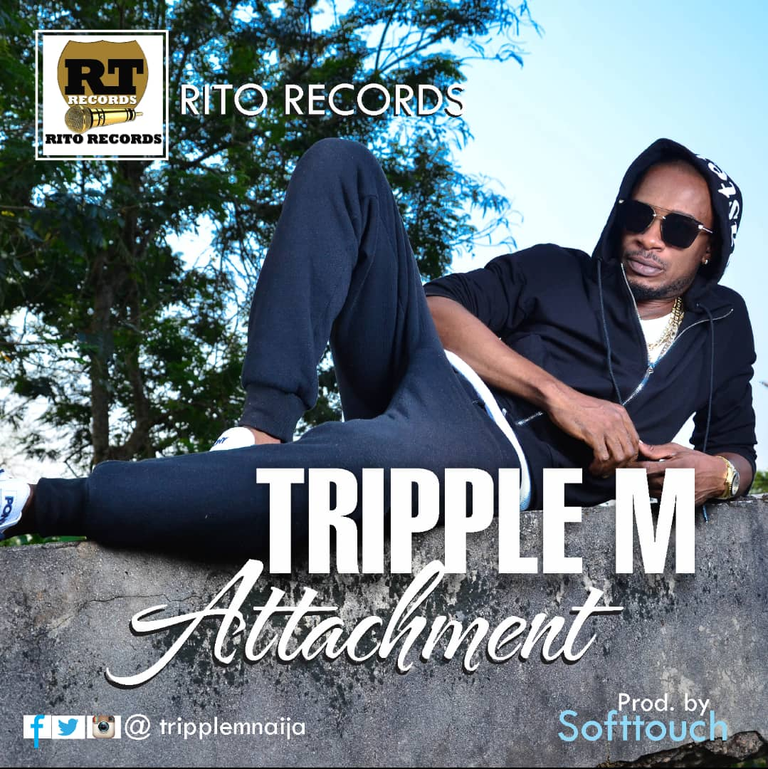Tripple M – Attachement (Prod by Softtouch)