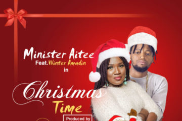 Minister Aitee feat. Winter Amadin – Christmas Time