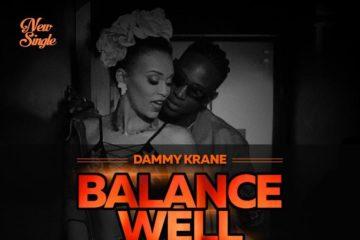 Dammy Krane X Olamide X Pearl Thusi X Medikal – Balance Well
