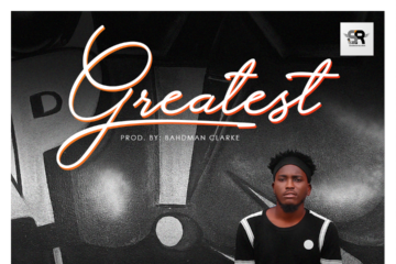 Promise – Greatest (Prod. by Bahdman Clarke)