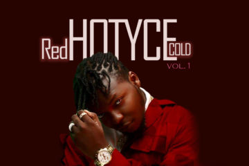 "New ALBUM Alert !! HOTYCE Drops Highly Anticipated Album ""RedHOTYCEcold"" Vol 1"
