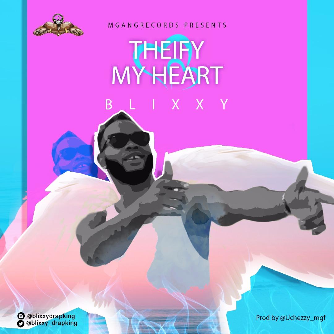 Thiefy My Heart – Blixxy