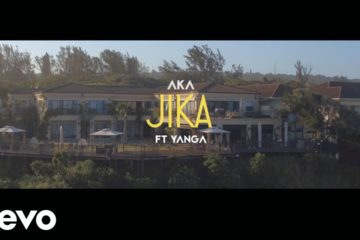 VIDEO: AKA ft. Yanga Chief – Jika