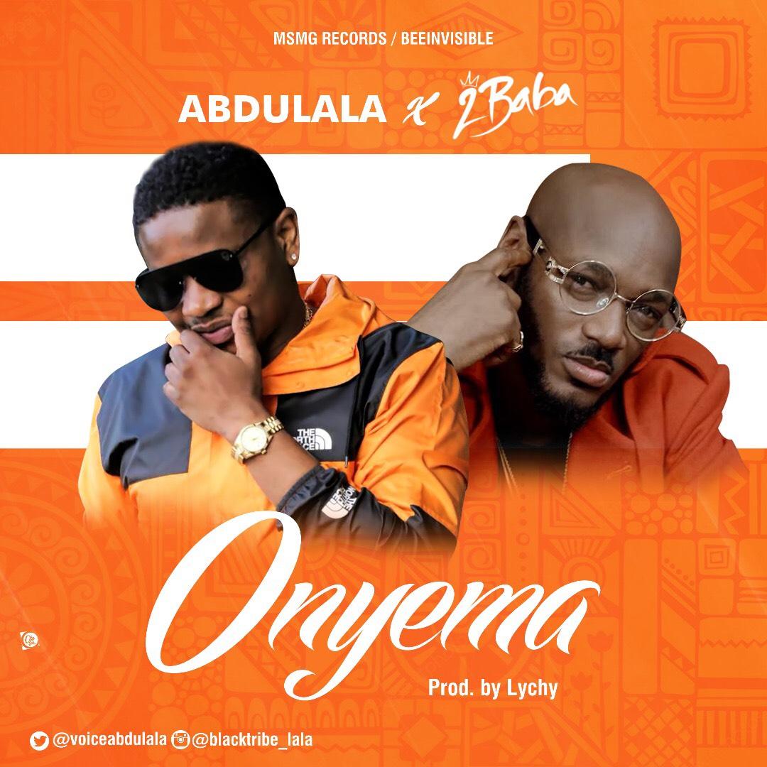VIDEO: Abdulala Ft. 2Baba – Onyema
