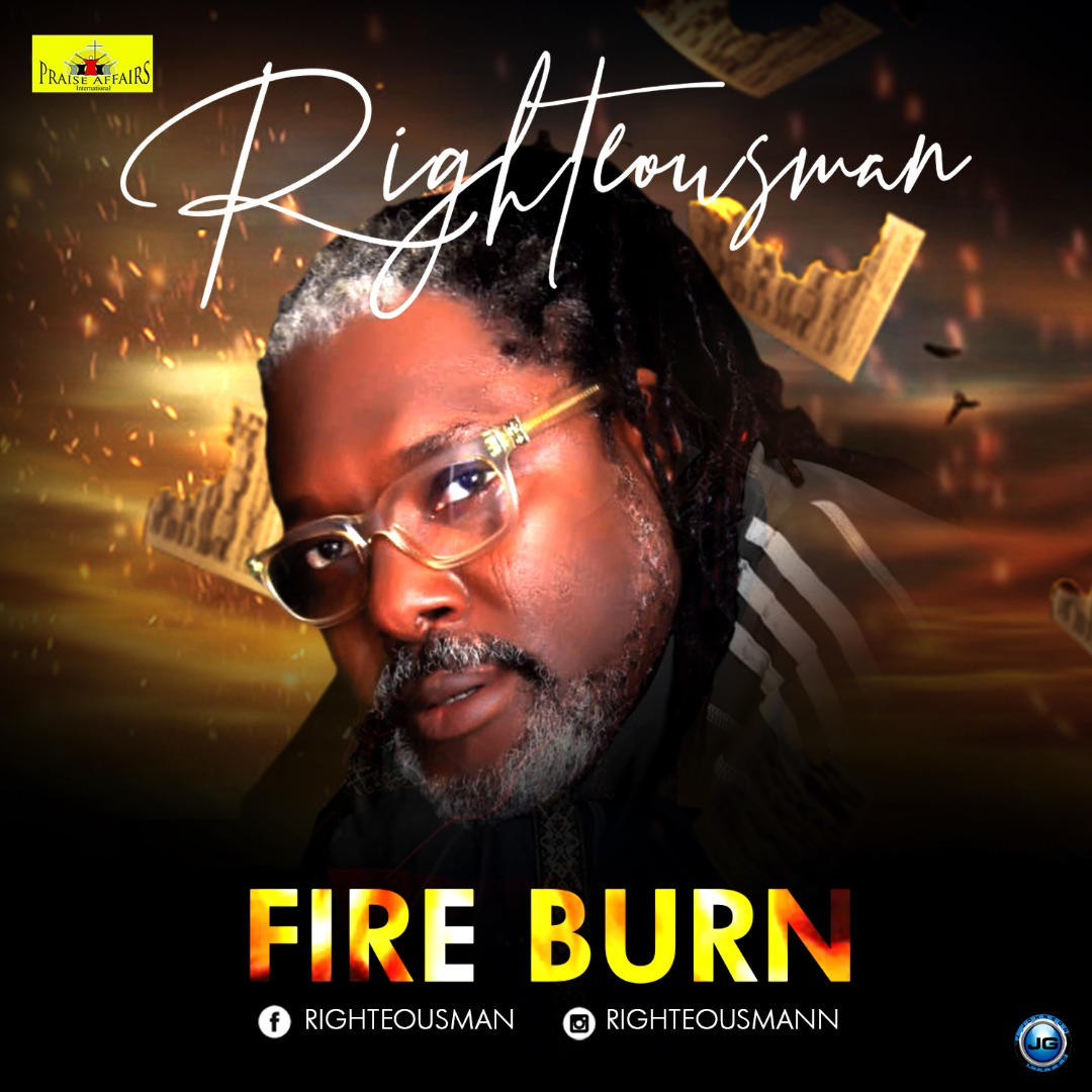 VIDEO: Righteousman - Fire Burn