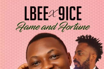 VIDEO: Lbee ft. 9ice – Fame And Fortune