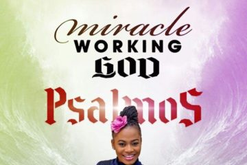 "VIDEO: Psalmos Shares Healing Testimony Through New Song – ""Miracle Working God."""