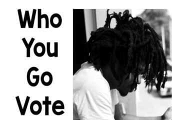VIDEO: Jhybo – Who You Go Vote For