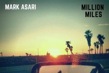 Mark Asari – Million Miles