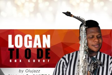 Olujazz x Tope Alabi x TY Bello – Logan Ti O De (Sax Version)