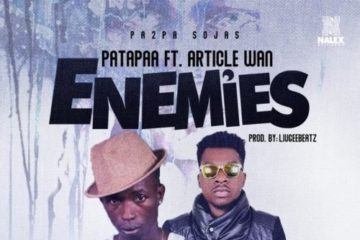 Patapaa ft. Article Wan – Enemies