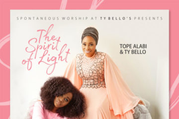 "Out Now: ""The Spirit of Life"" Album by Tope Alabi & TY Bello"