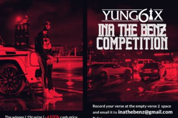 "Yung6ix ""Ina The Benz"" Competition Winner Announced"