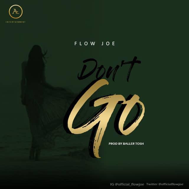 VIDEO: Flowjoe – Don't Go