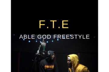 VIDEO: F.T.E – Able God (Freestyle)