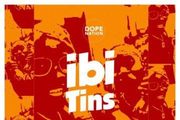 DopeNation ft. Quamina Mp x Eddie Khae x Twitch x Kofi Mole x Tulenkey – Ibi Tins
