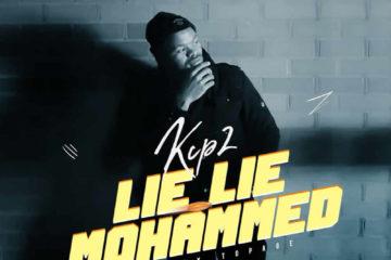 VIDEO: KCP2 – Lie Lie Mohammed