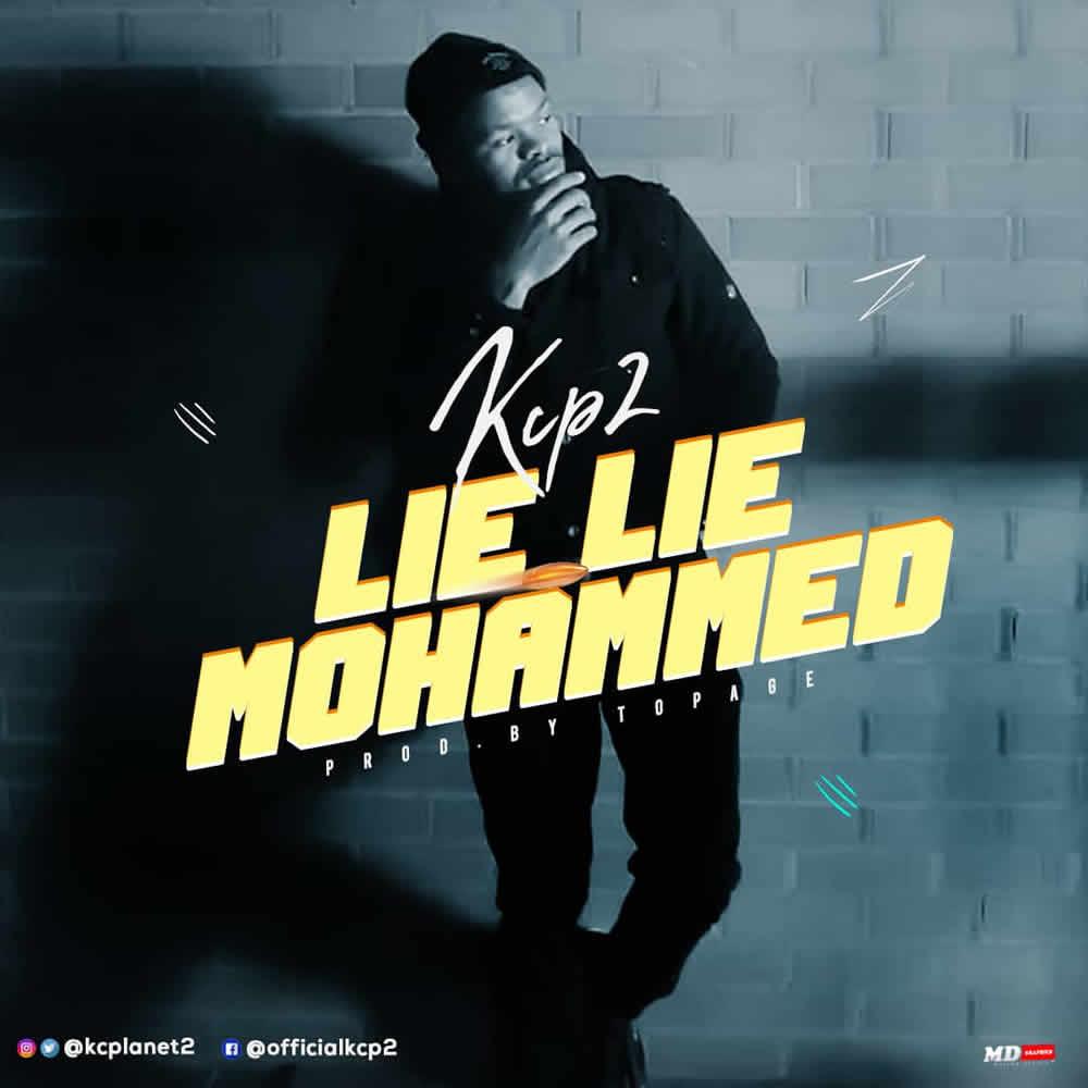 KCP2 – Lie Lie Mohammed