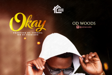 OD Woods – Okay