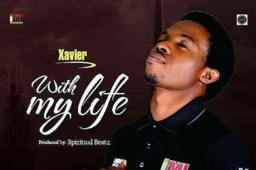 Xavier – With My Life