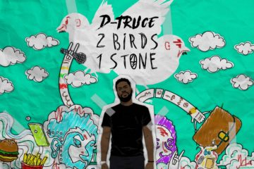 "D-Truce Releases Debut Album ""2 Birds, One Stone"""