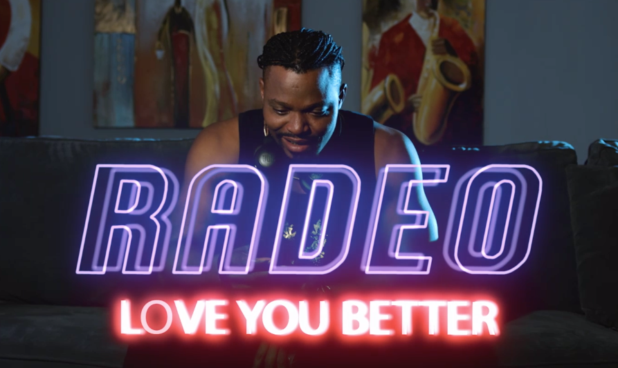 VIDEO:Radeo – Love You Better