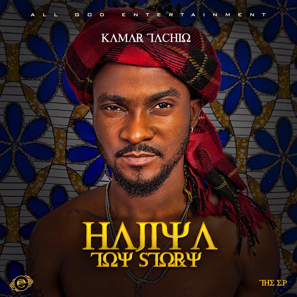 Kamar Tachio- Hajiya Toy Story | EP Out Now!