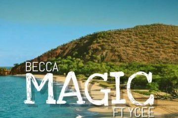 Becca ft. Ycee - Magic