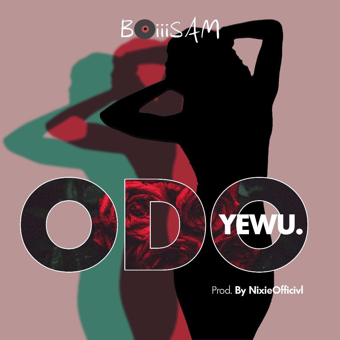Boiiisam – Odo Yewu