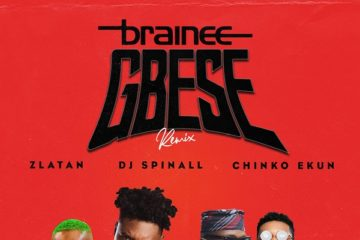 Brainee ft. Zlatan, Chinko Ekun & DJ Spinall - Gbese (Remix)
