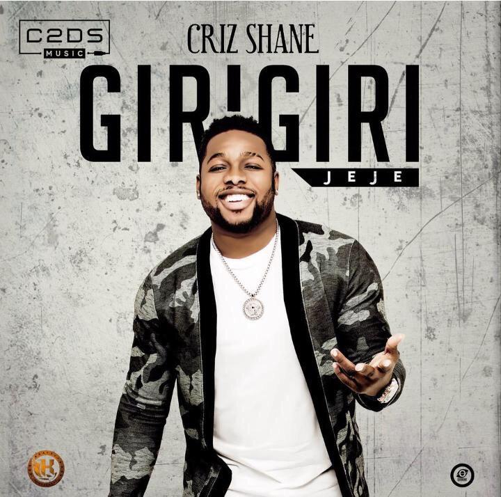 Criz Shane – Giri Giri (Jeje)