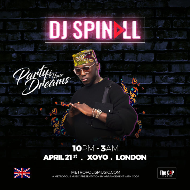 DJ Spinall Presents: Party Of Your Dreams, London