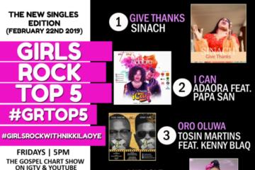 #GRTop5: Last Week on the Girls Rock Top 5 Gospel Chart Show with Nikki Laoye