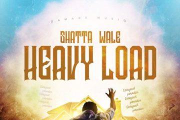 Shatta Wale ft. Damage Musiq – Heavy Load