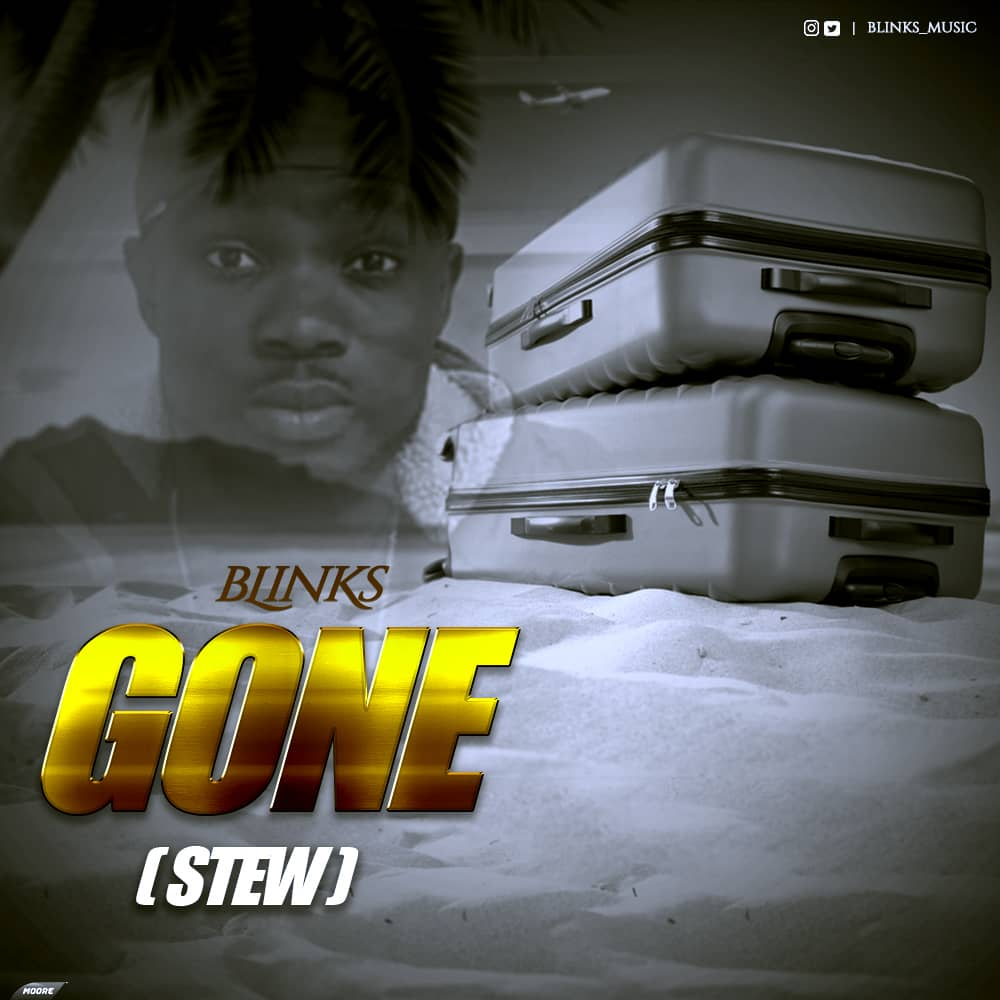 Blinks – Gone (Stew)