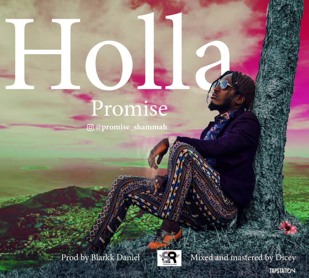 Promise – Holla