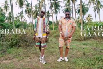 VIDEO: Larry Gaaga ft. 2Baba – Iworiwo