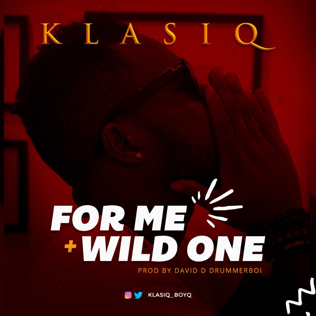Klasiq – For Me + Wild One