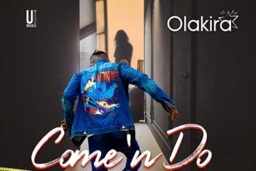 Olakira – Come'nDo (Prod. Spellz)