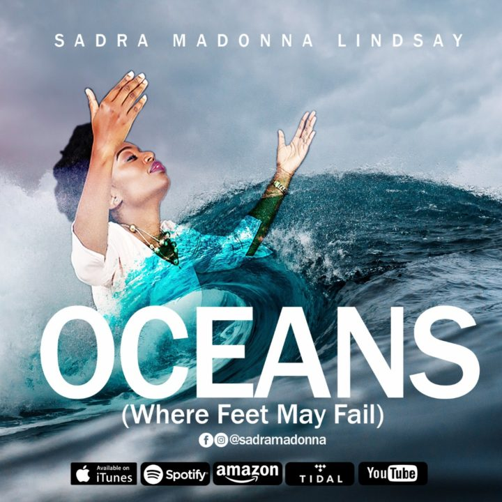 Sadra Madonna Lindsay – Oceans (Where Feet May Fail)
