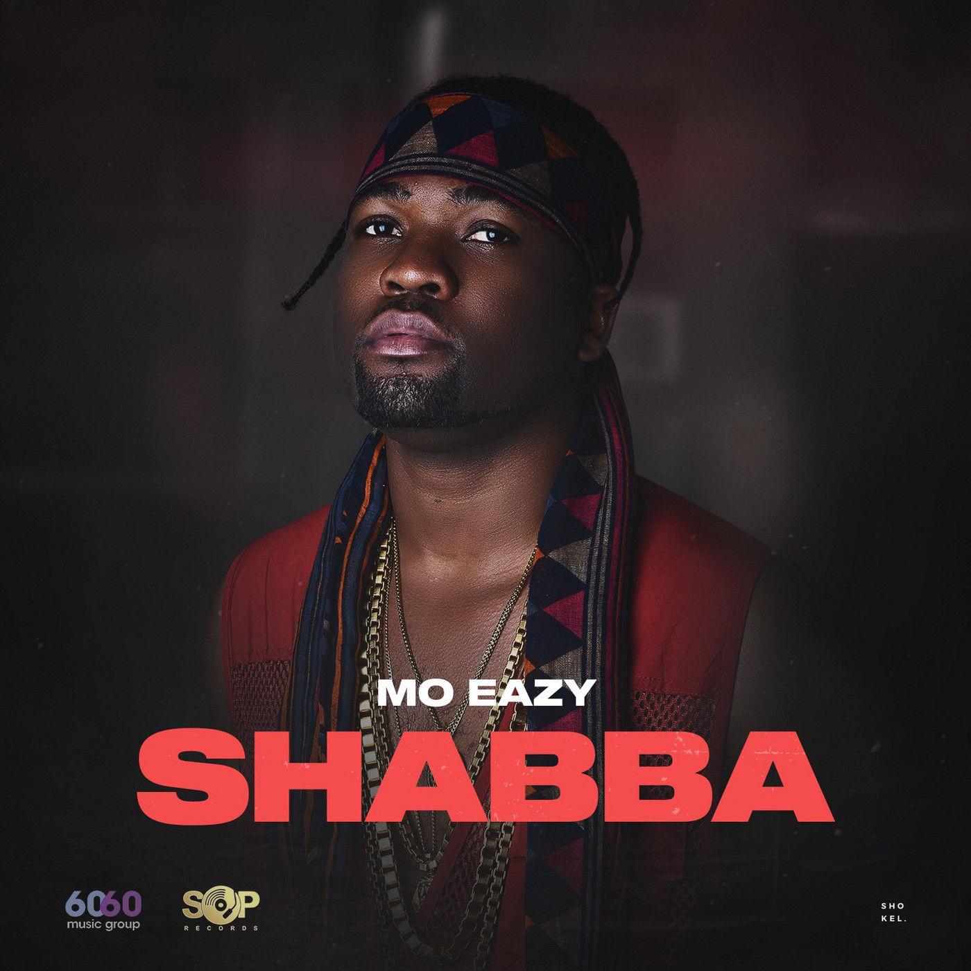 Mo Eazy - Shabba