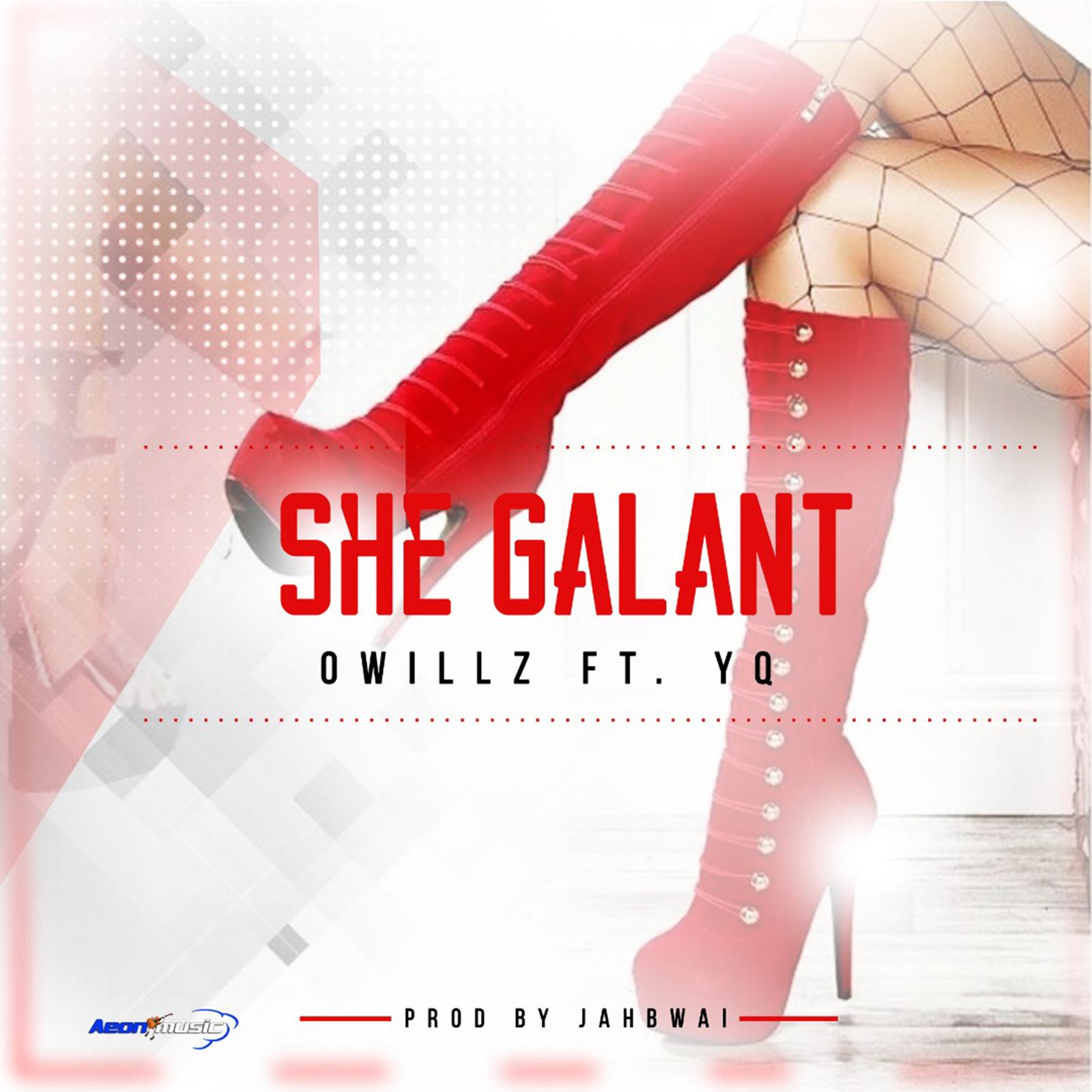Owillz, YQ – She Galant