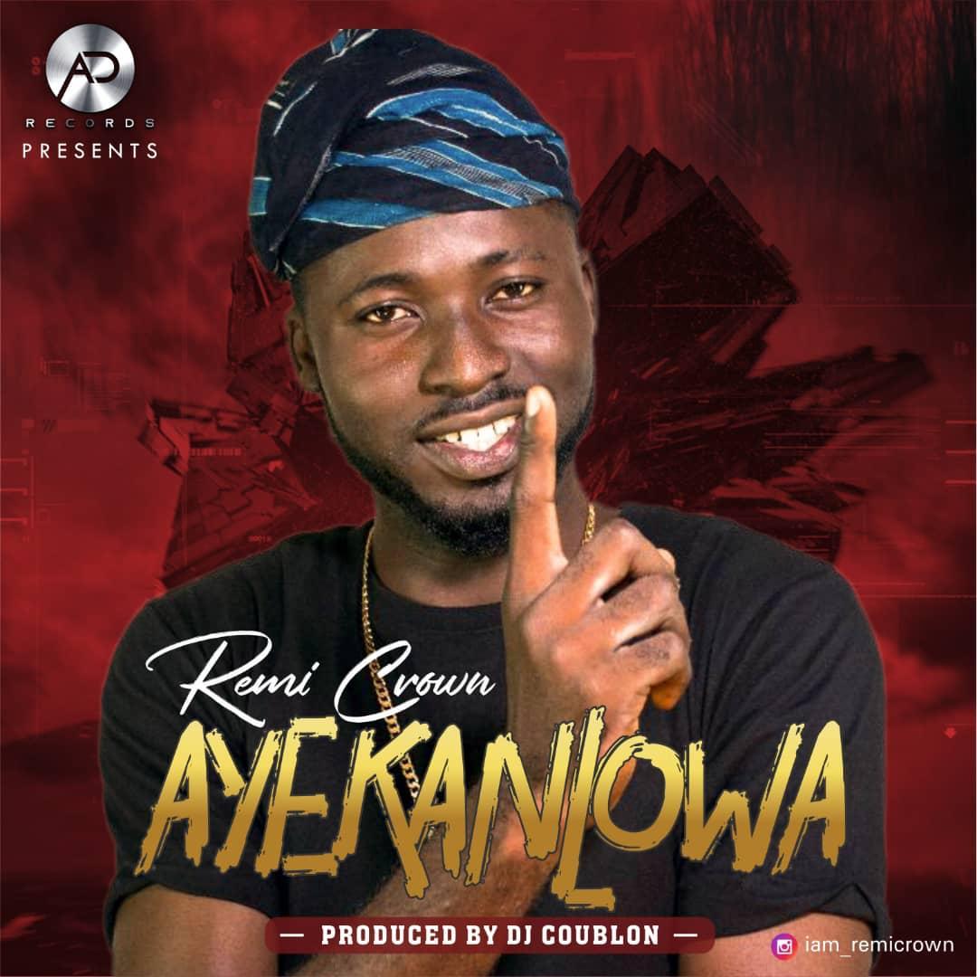 Remi Crown – Aye Kan L'owa (prod. DJ Coublon)