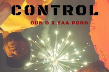 Yaa Pono x Dun D – Control