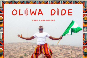Babz Carpenterz – Oluwa Dide