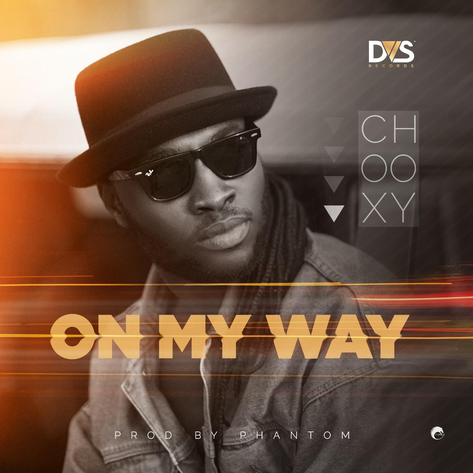 Chooxy - On My Way (Prod. by Phantom)