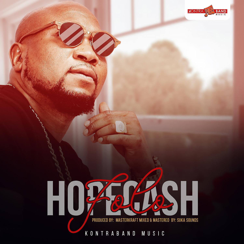 AUDIO + VIDEO: Hope Cash – FOLO (Prod. Masterkraft)