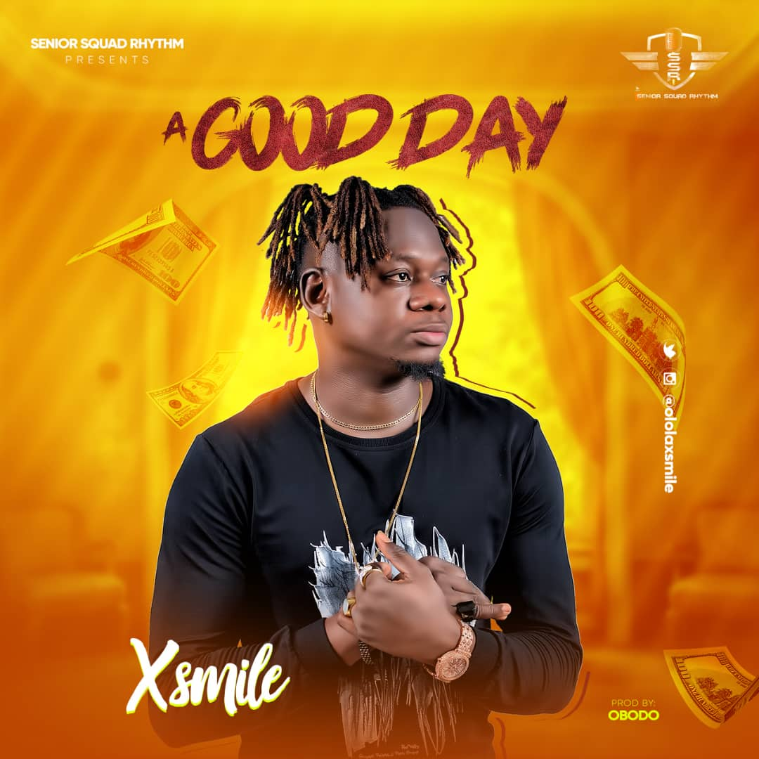 XSmile – A Good Day